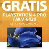 Gratis Playstation 4 PRO of tot €500 cashback!